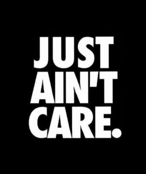 Just aint care decal sticker