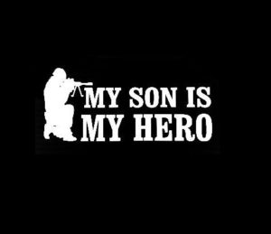 My son is my hero Military Decal Sticker