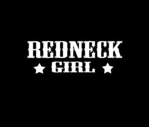 Redneck Girl Vinyl Decal Sticker