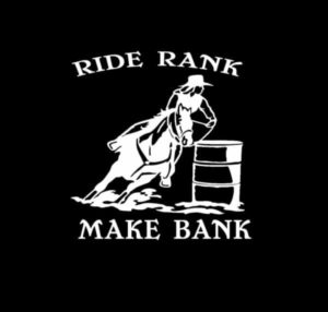 Barrel Racing Decal Ride Rank Make Bank