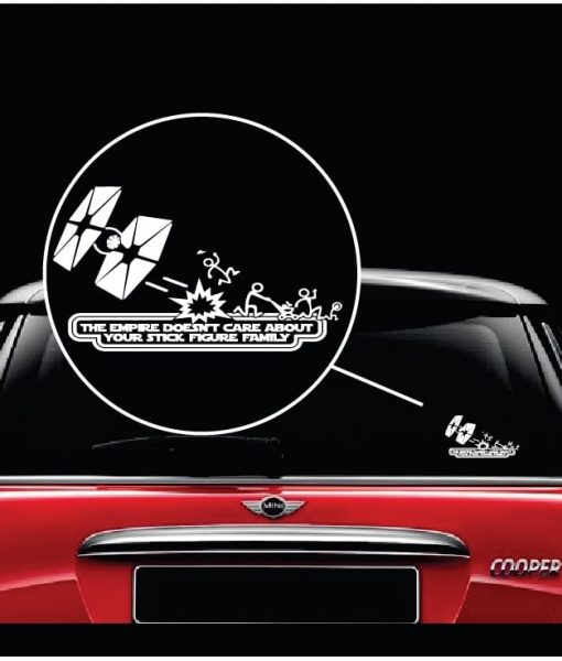 star wars the empire doesnt care about your stick figure family window decal sticker