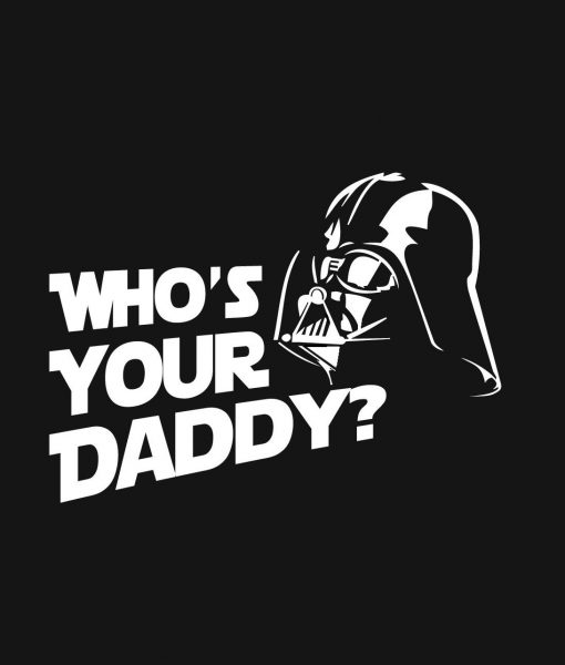 Darth vader whos your daddy decal sticker
