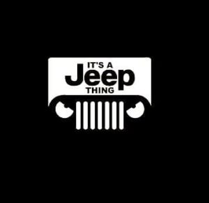 Its a Jeep Thing Decal sticker a1