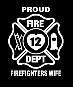 Fire fighter Wife Vinyl Decal Sticker