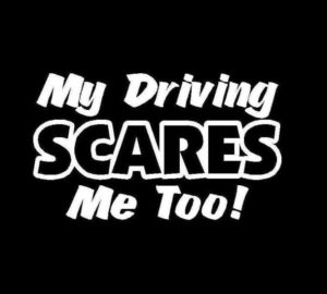 My Driving Scares Me Too Vinyl Decal Stickers