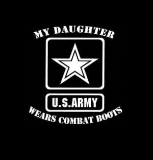 My Daughter Wears Combat Boots Army Vinyl Decal Sticker