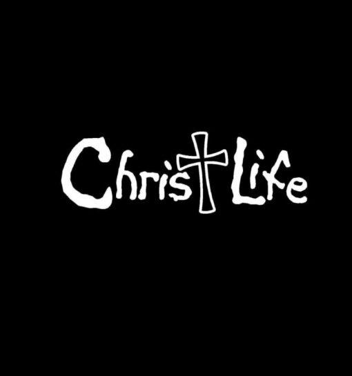 Christ Life Vinyl Decal Sticker
