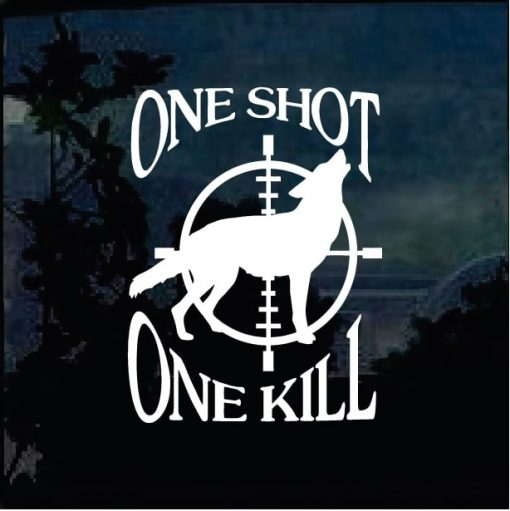 One Shot One Kill Coyote hunter decal sticker