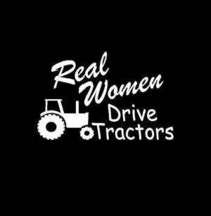 Real Women Drive Tractors Vinyl Decal Sticker