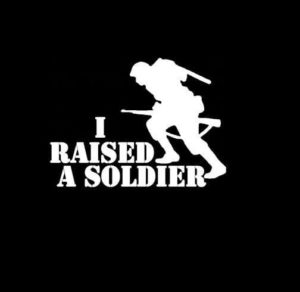 I raised a Soldier Vinyl Decal Sticker