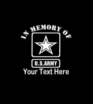 In Loving Memory Vinyl Decal Stickers US Army