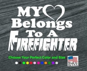 my heart belongs to a firefighter decal sticker