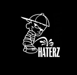 Calvin Piss on Haters haterz Vinyl Decal Stickers