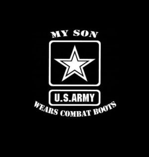 My Son wears combat boots Army Decal Stickers