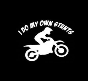 I do my own Stunts Motocross Vinyl Decal Stickers