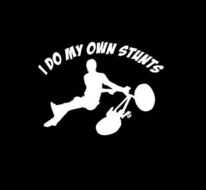 I do my own Stunts Moto BMX Vinyl Decal Stickers