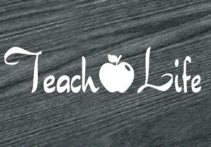 teach life decal sticker