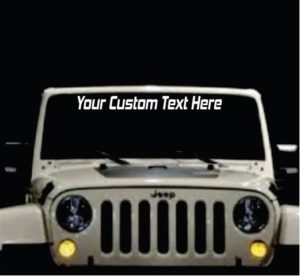 Windshield Banner - Custom Text - Decal Sticker