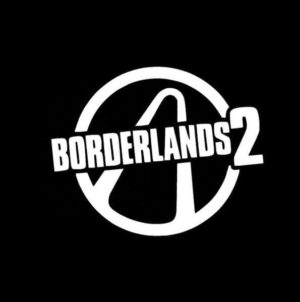 Borderlands 2 Vinyl Decal Sticker