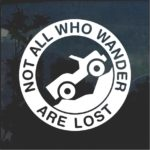 Jeep Not all that wander are lost Jeep Decal Stickers
