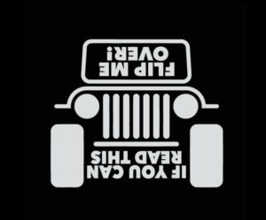 Jeep If you can read this flip me over Decal Sticker