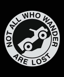 Jeep Not all that wander are lost Decal Sticker