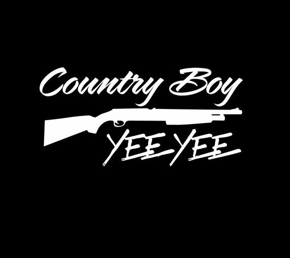 Yee Yee Country Boy Vinyl Decal Sticker - Country boy decals for trucks