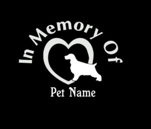 In Loving Memory Vinyl Decal Stickers Cocker Spaniel Heart