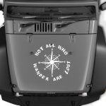 All that wander are not lost Compass Jeep Hood Jeep Decal Stickers