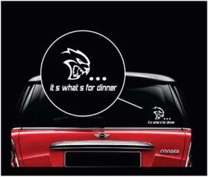 Dodge Hellcat Its whats for dinner decal sticker