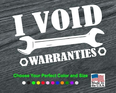 I Void Warranties Wrench Vinyl Decal Stickers