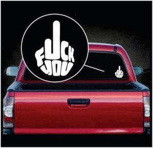 Fuck You Finger Flip Off Vinyl Decal Stickers