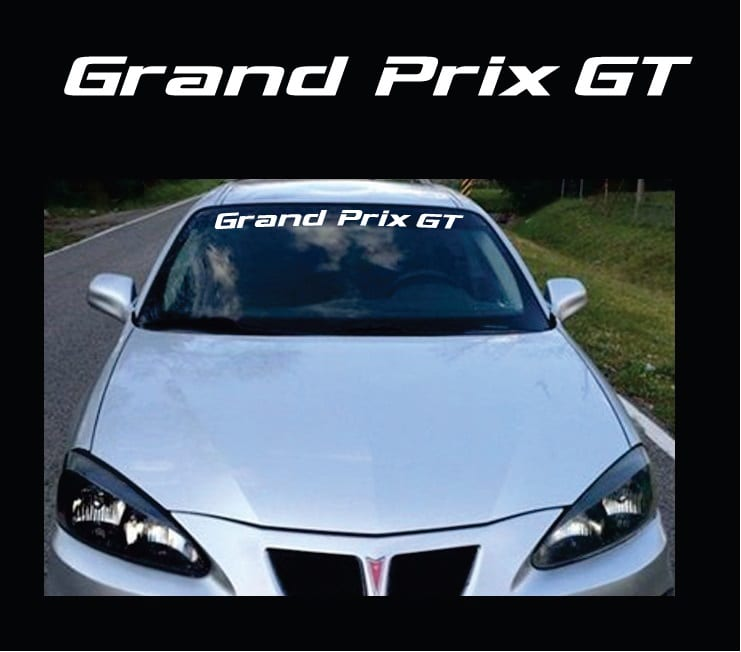 Vinyl Windshield Banner Decal Stickers Fits Pontiac Grand Prix GT