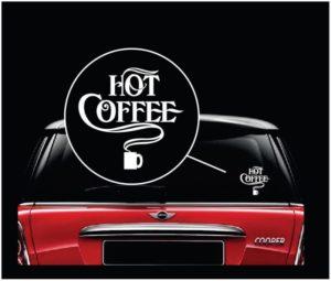 Hot Coffee Vinyl Window Decal Sticker