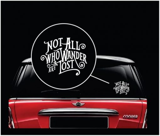 Not all who wander are lost window decal sticker a2