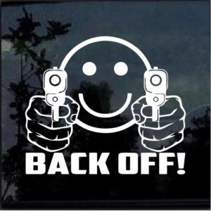 SMILEY FACE GUNS BACK OFF! Vinyl Decal Sticker Car