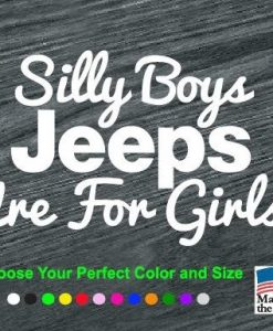 silly boys jeeps are for girls decal sticker