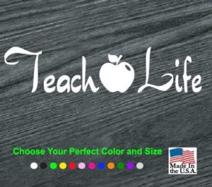 teach life decal sticker