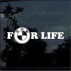 BMW FOR LIFE E46 E36 325i 318i E30 E90 M3 M5 Decal Sticker