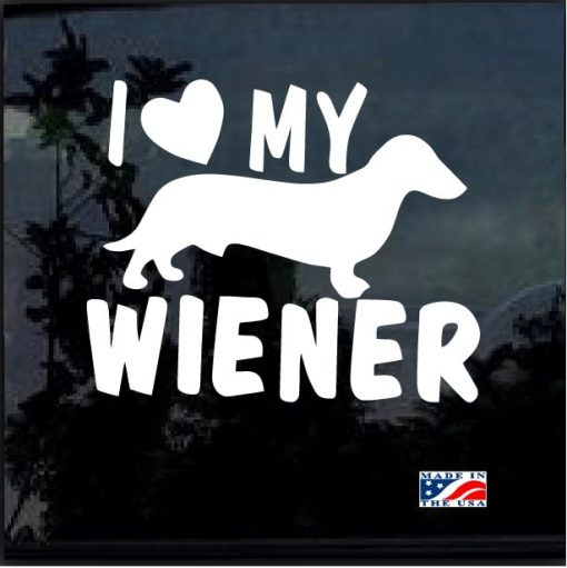I love my Wiener Decal Sticker