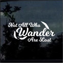 Not all who wander are lost decal sticker A3