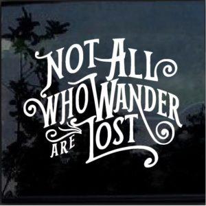 Not all who wander are lost decal sticker a2
