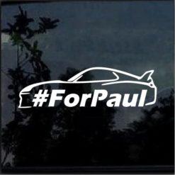 Paul Walker one last ride for paul decal sticker