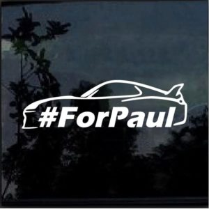 Paul Walker one last ride for paul decal sticker