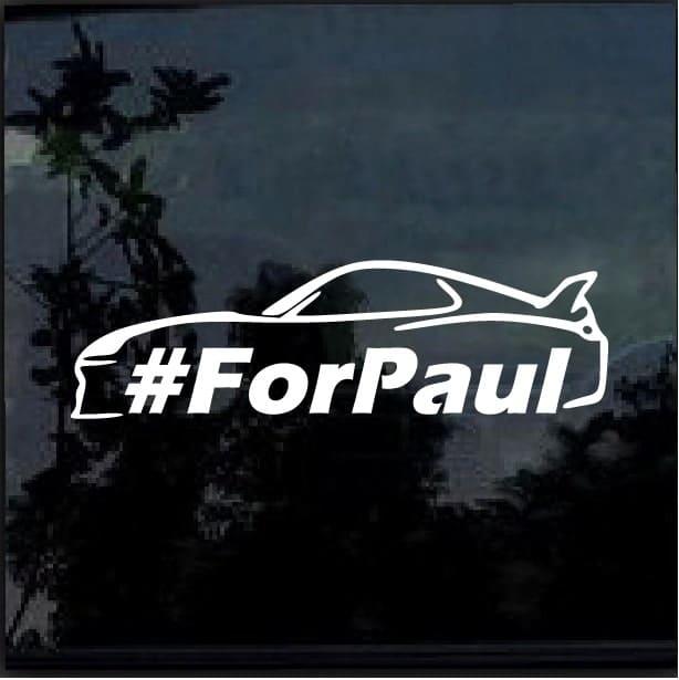 Paul Walker One Last Ride For Decal Sticker