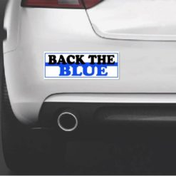 Thin Blue Line Back The Blue Bumper Sticker