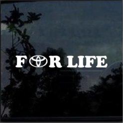 Toyota for life celica supra corolla tundra decal sticker