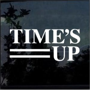 Times Up Movement Decal Sticker