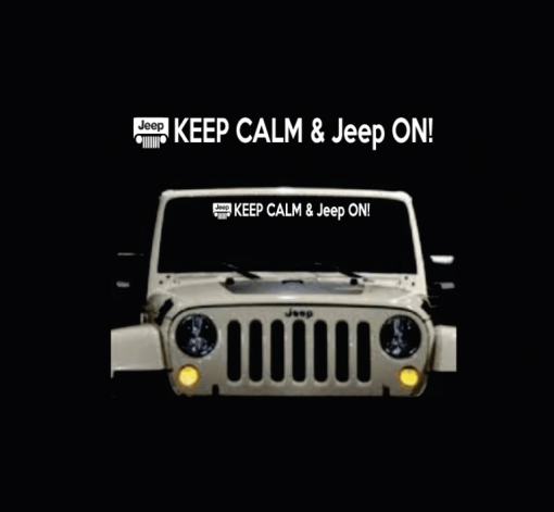 Jeep Keep Calm and Jeep on Vinyl Decal Sticker