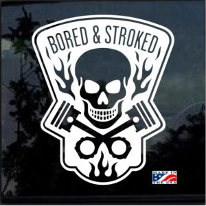 Bored and Stroked Skull and Pistons Decal Sticker